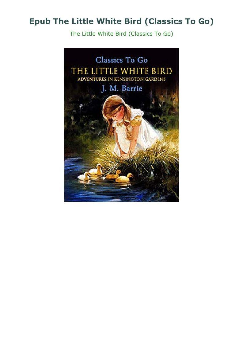 c63af905b989184dd53bc4bb3422335f - The Little White Bird Or Adventures In Kensington Gardens