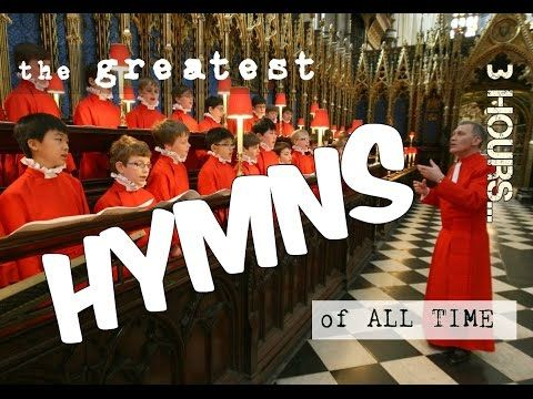 ✔️ The GREATEST TRADITIONAL Hymns of All Time - YouTube