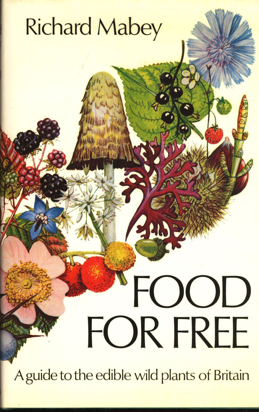 Food For Free Richard Mabey With Images Edible Wild Plants
