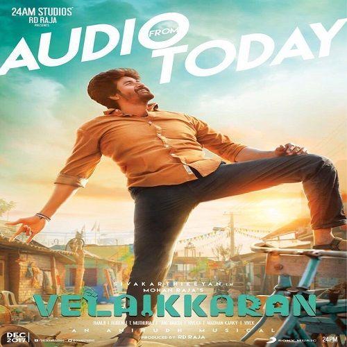 Velaikkaran 2017 Tamil Movie Mp3 Songs Out Now Download Link Https Starmusiqz Com Velaikaran Songs Download Star Songs Mp3 Song Mp3 Song Download