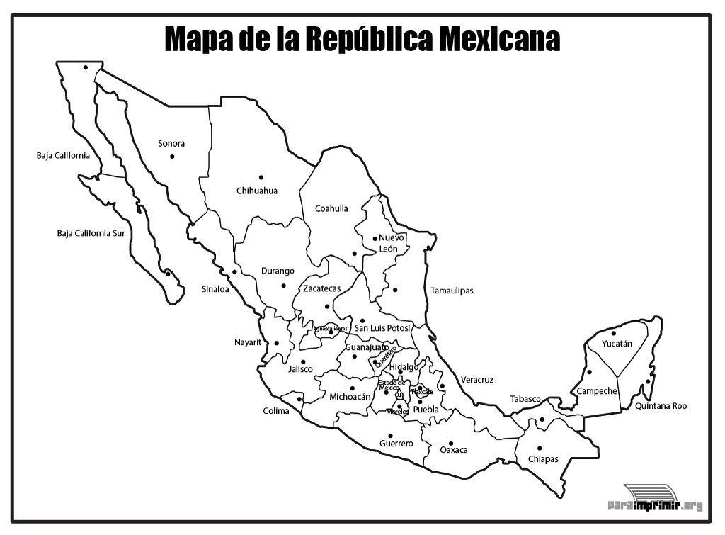 Mapa De La Republica Mexicana Con Nombres Para Imprimir Republica Mexicana Con Nombres Mapa De Mexico Mapa Mexico Con Nombres