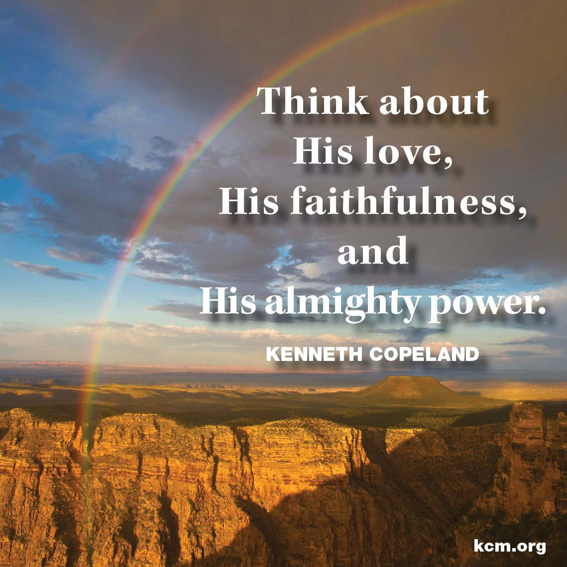 Inspirational Quotes About Faith And Love Think About His Love Quoteskenneth Copeland  Pinterest