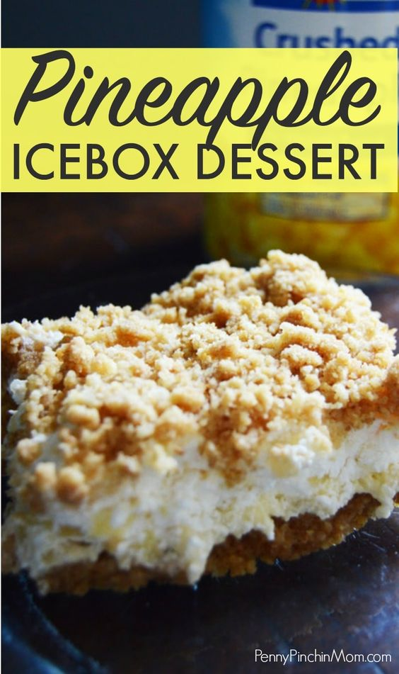 Summer is a time of gettogethers for our family  We love to prepare delicious dishes and desserts   but we don't like to bake  Not when it is so hot outside! That's why this pineapple icebox de is part of Icebox desserts -