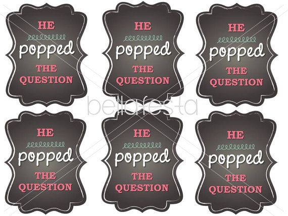 He Popped The Question Printable Tag For Bridal Shower Or