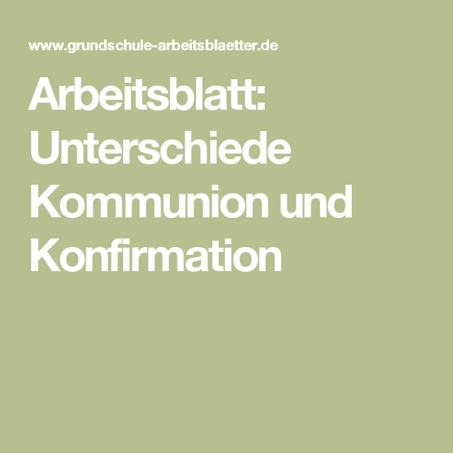 Arbeitsblatt: Unterschiede Kommunion und Konfirmation | Religion ...