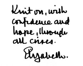 Knit on, with confidence and hope, through all crisis
