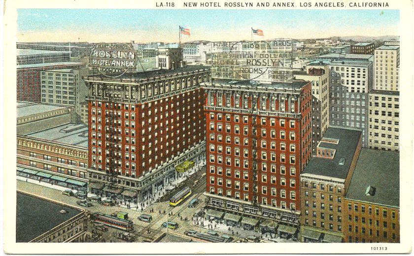 Rosslyn Hotel Los Angeles Vintage Postcard Http Dornsife Usc Edu La Walking Tou Downtown Los Angeles Hotels Los Angeles Walking Tour Downtown Los Angeles