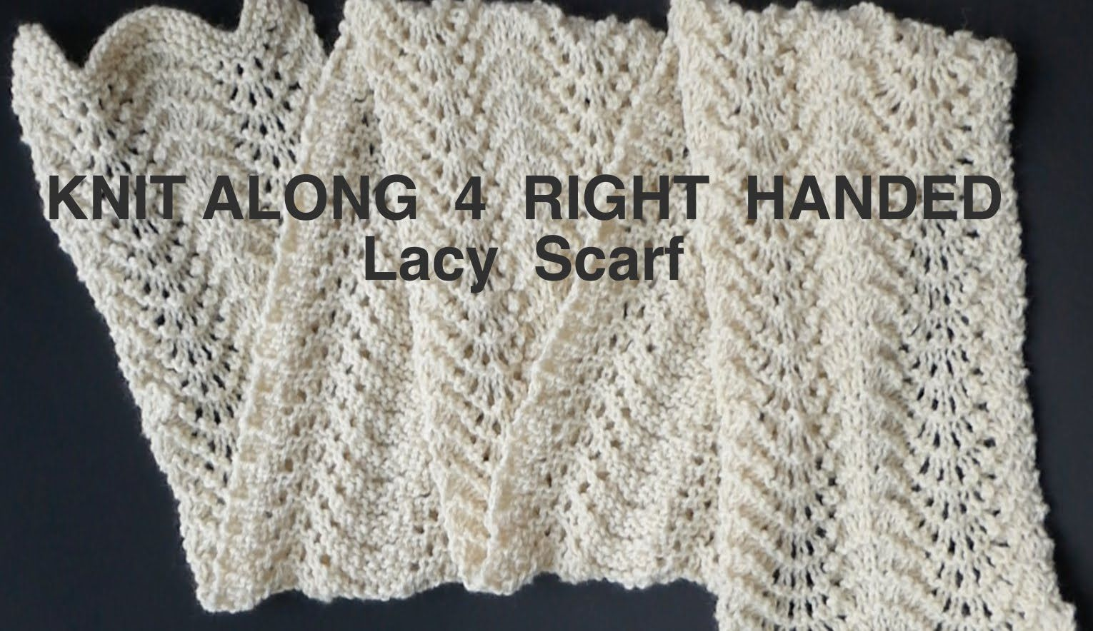 Easy peasy knitted lacy scarf 4 righties knitting scarves easy peasy knitted lacy scarf 4 bankloansurffo Image collections