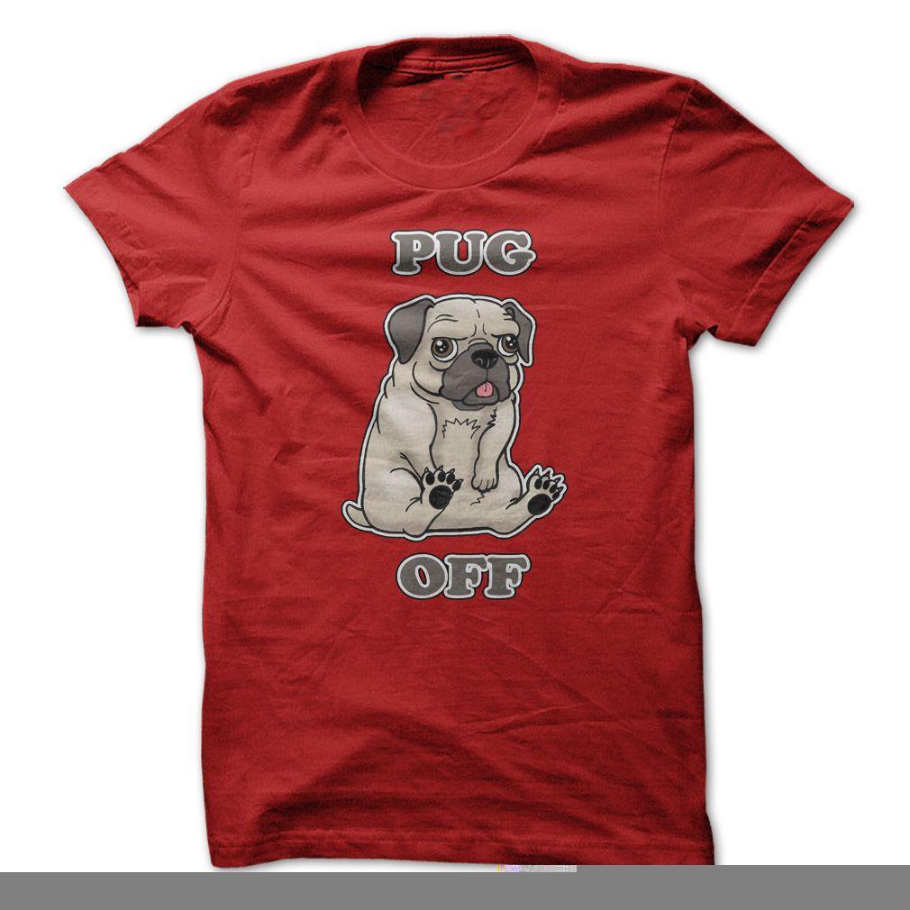 Pug Off T-Shirts, Hoodies. VIEW DETAIL ==► https://www.sunfrog.com/Pets/Pug-Off.html?id=41382