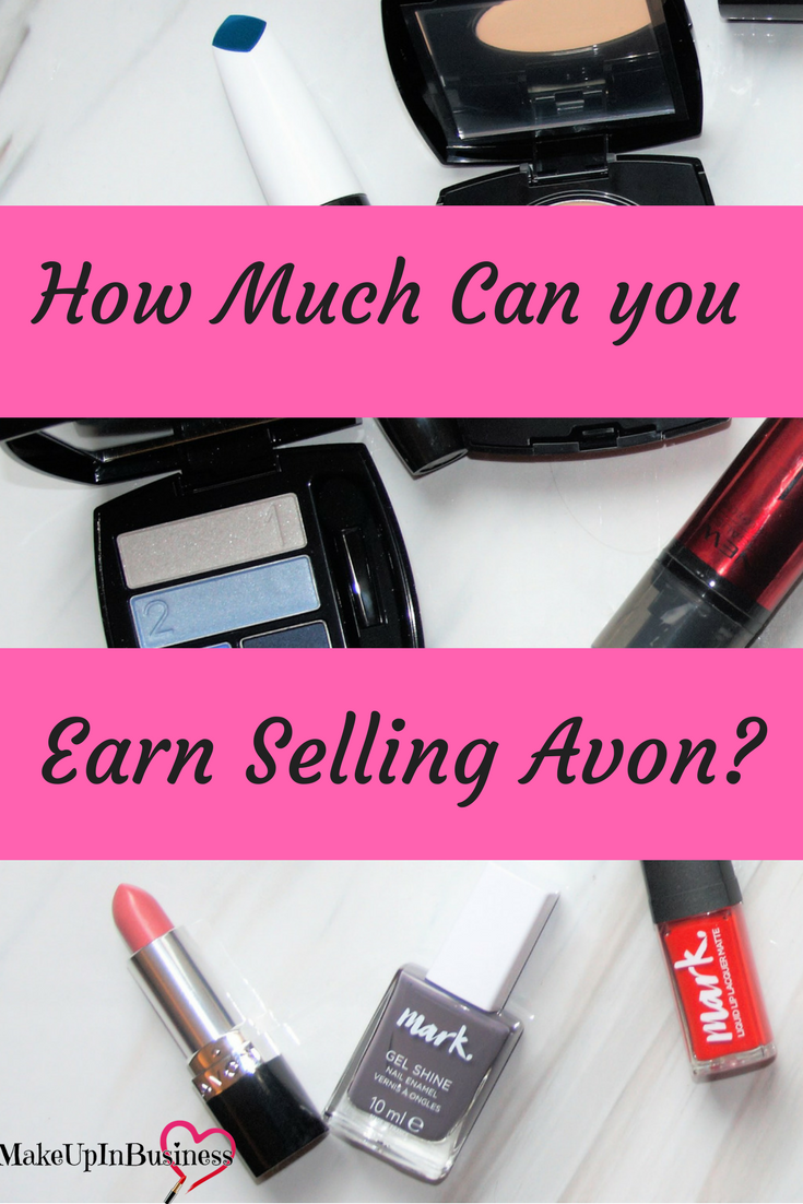 How Much Can You Earn From Selling Avon How to apply