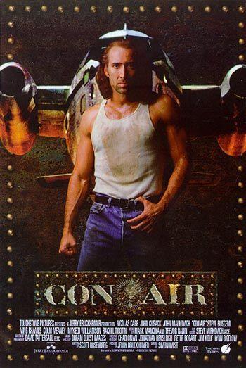 Con Air Loved It Air Movie Con Air Movie Captions