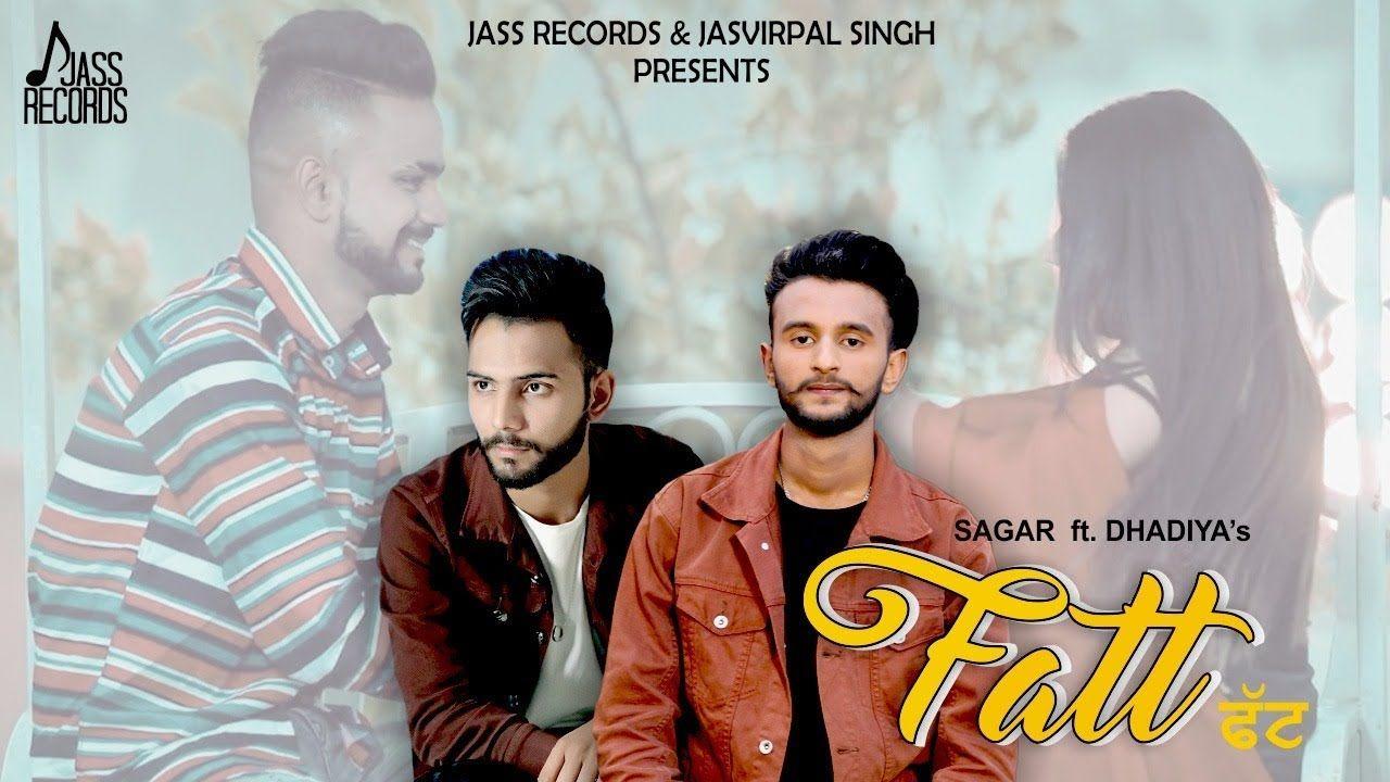 Fatt Song Download Mp3 Sagar Ft Dhadiya Mp3 Song Mp3 Song Download Songs