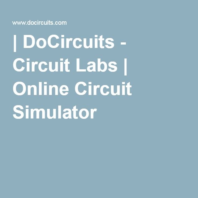 DoCircuits - Circuit Labs | Online Circuit Simulator | Électronique ...