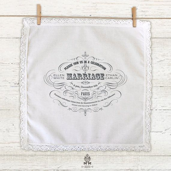 i loved my invites from minted.com but these handkerchiefs are so ridiculously awesome.  Lace edged Custom Printed Handkerchiefs by BenignObjects on Etsy, $245.67
