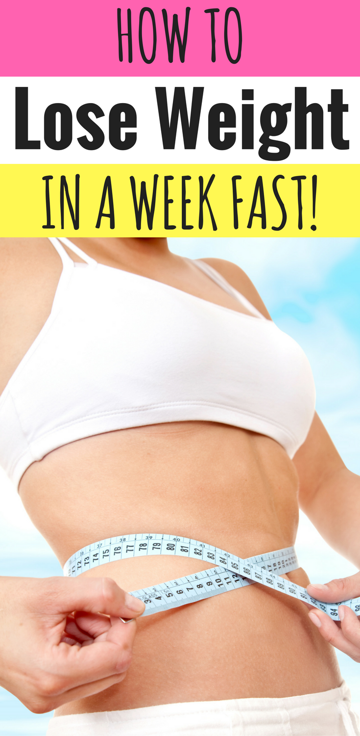 how to lose weight in a week fast 7 steps to quick results lose