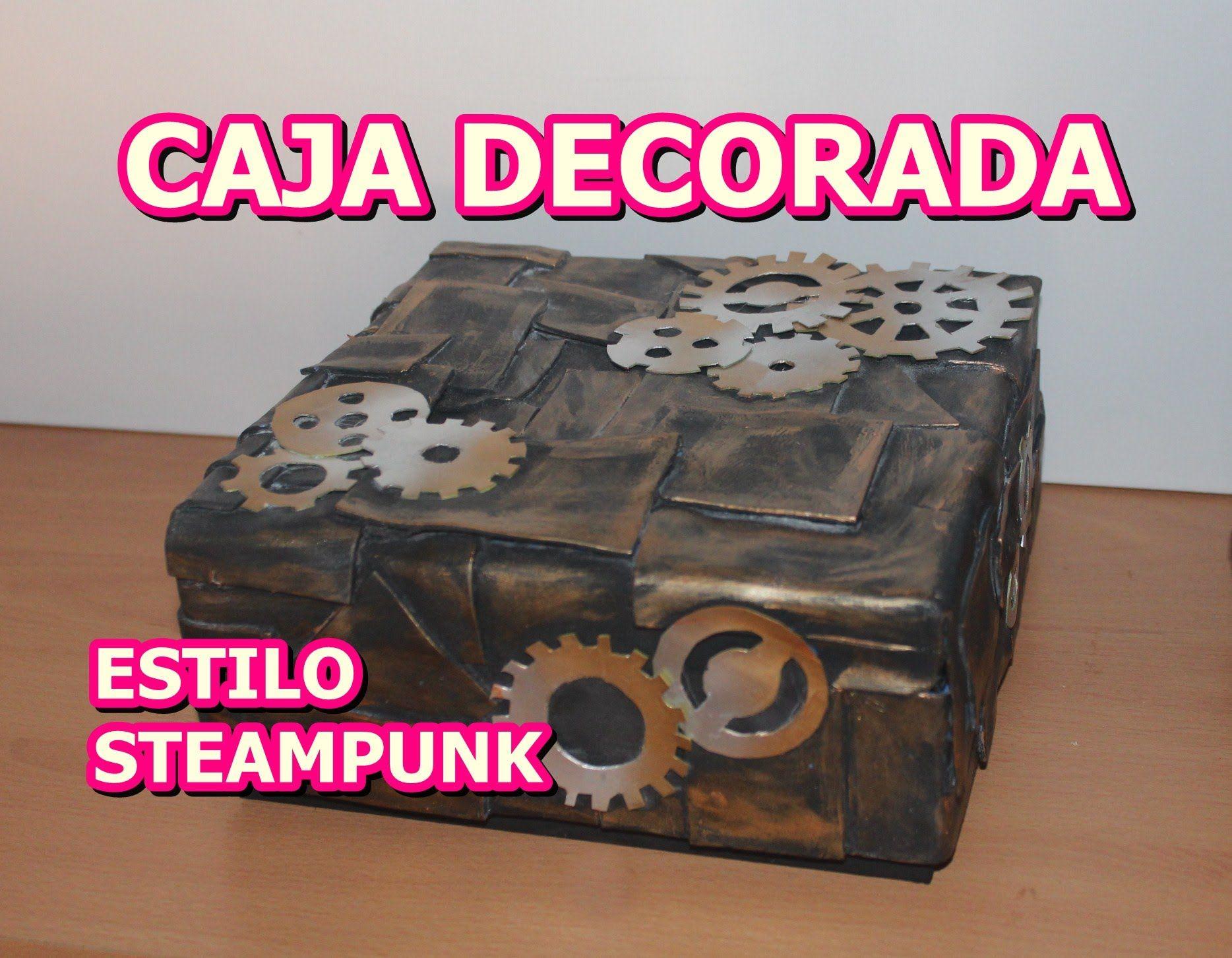 Como decorar caja de carton con goma eva estilo steampunk - Como decorar una caja de metal ...