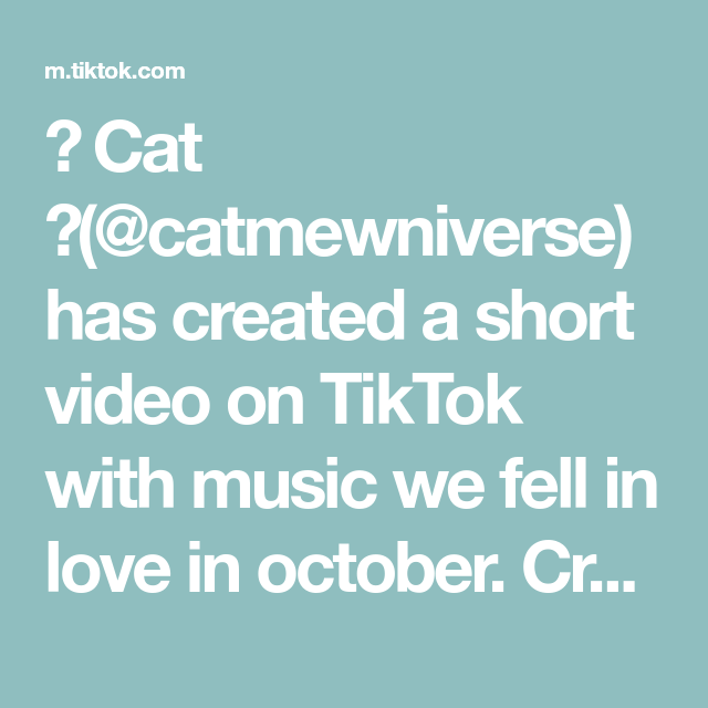 Cat Catmewniverse Has Created A Short Video On Tiktok With Music We Fell In Love In October Creds And Thanks To Sanemiga We Fall In Love Music Uchiha