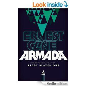 Armada Ebook Ernest Cline Amazon Co Uk Kindle Store Armada Ernest Cline Ready Player One Suspense Books