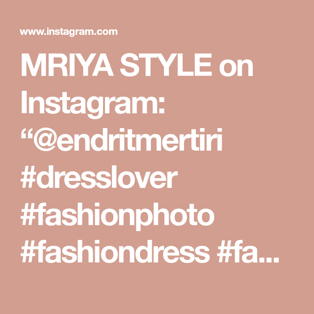 "MRIYA STYLE on Instagram: ""@endritmertiri #dresslover #fashionphoto #fashiondress #fashionillustration"""