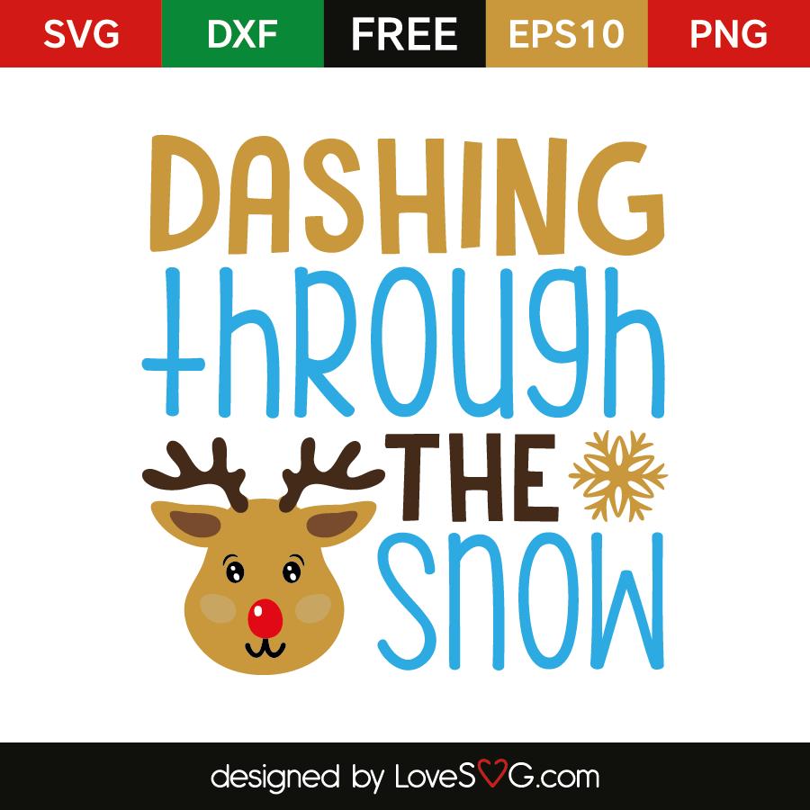 Dashing Through The Snow Dashing Through The Snow Christmas Svg Files Cricut Projects Beginner