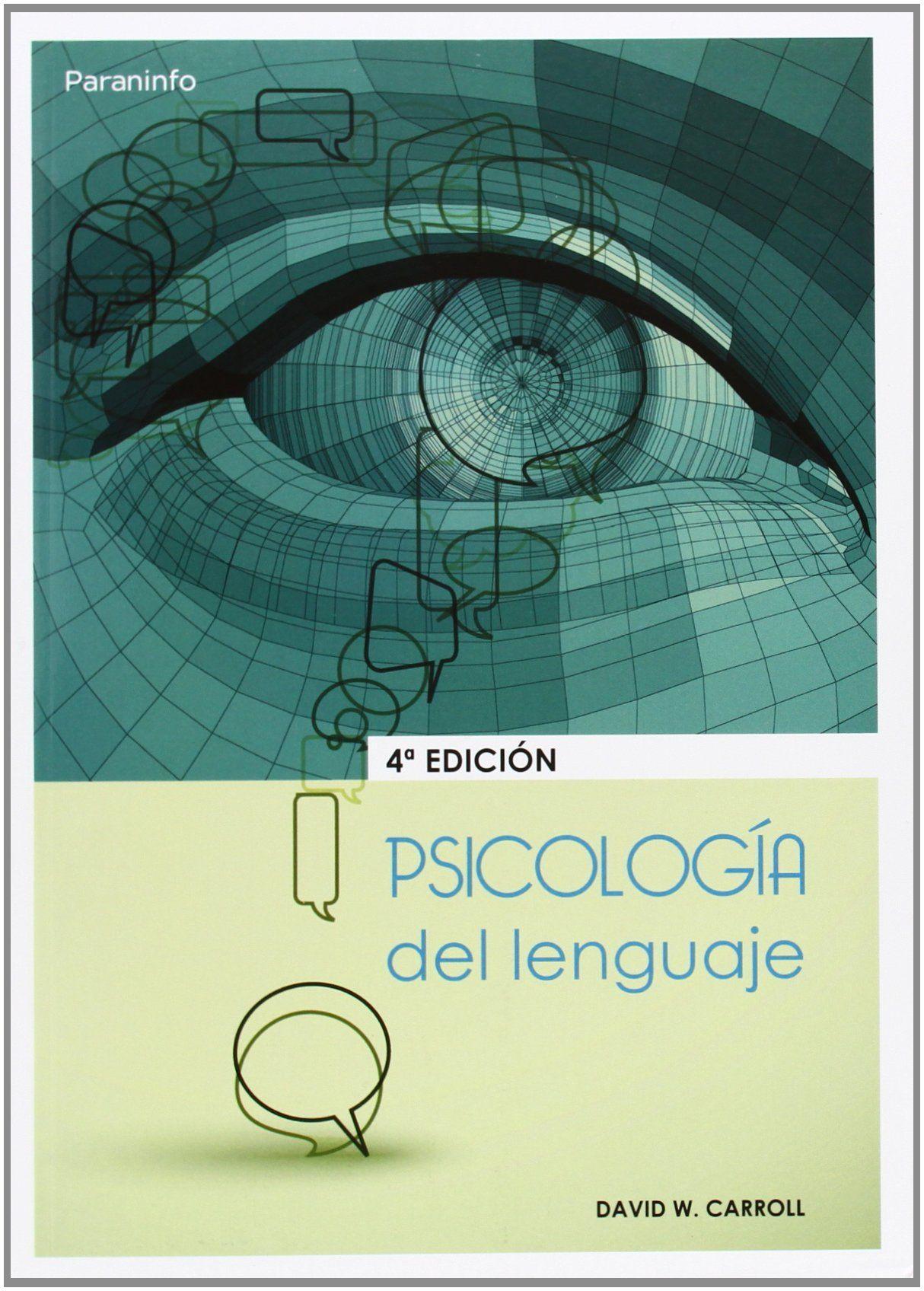 Psicologia Del Lenguaje D W Carroll Revision Tecnica