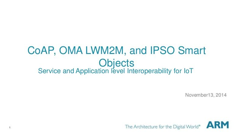 CoAP, OMA LWM2M, and IPSO Objects | IoT 技術x創新x討論 | Ad
