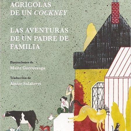 Las aventuras agricolas de un cockney. Virginia Woolf  (Nordica)