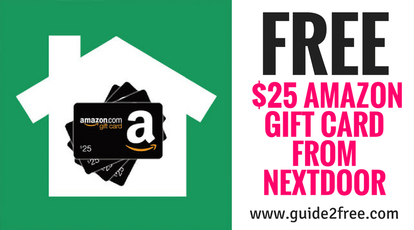Free 25 Amazon Gift Card From Nextdoor Guide2free Samples Amazon Gift Cards Amazon Gift Card Free Gift Card