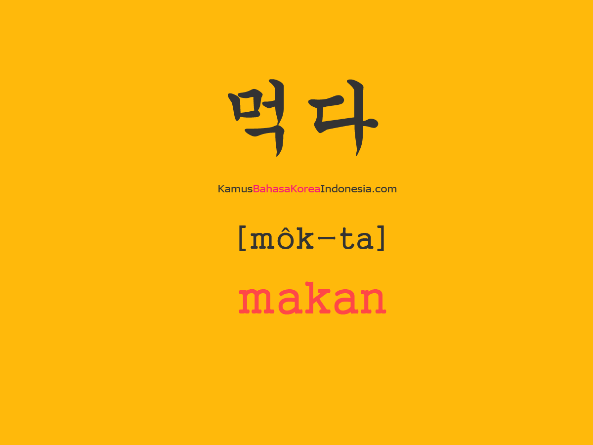 Tulisan Bahasa Koreanya Makan Bahasa Korea Kosakata Bahasa