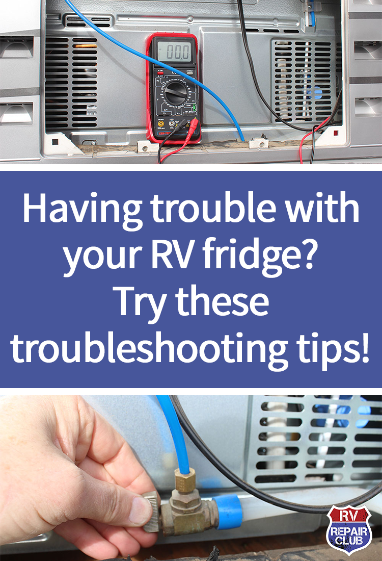 Tips For Rv Refrigerator Troubleshooting Rv Repair Club Rv Repair Camper Repair Camper Maintenance