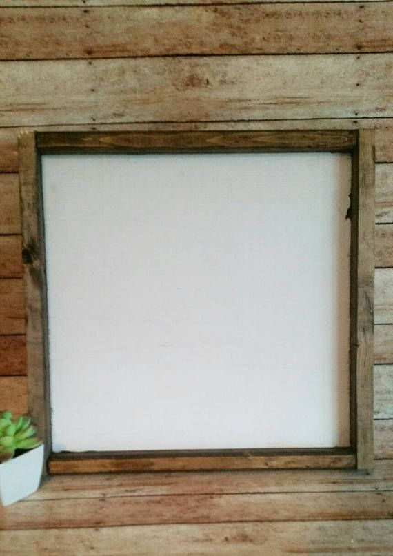 12x12 Blank Farmhouse Style Framed Sign Diy Farmhouse Style Frames Frame Wood Frame Sign