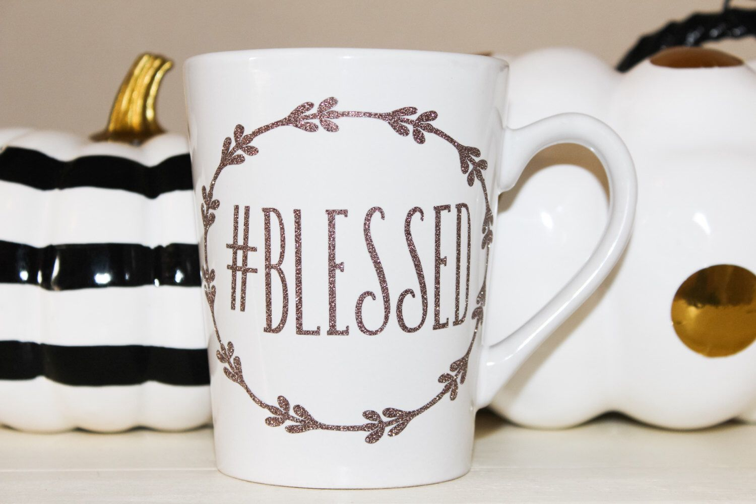 Blessed (#blessed) Mug by MyFetchingFancies on Etsy https://www.etsy.com/listing/481183103/blessed-blessed-mug