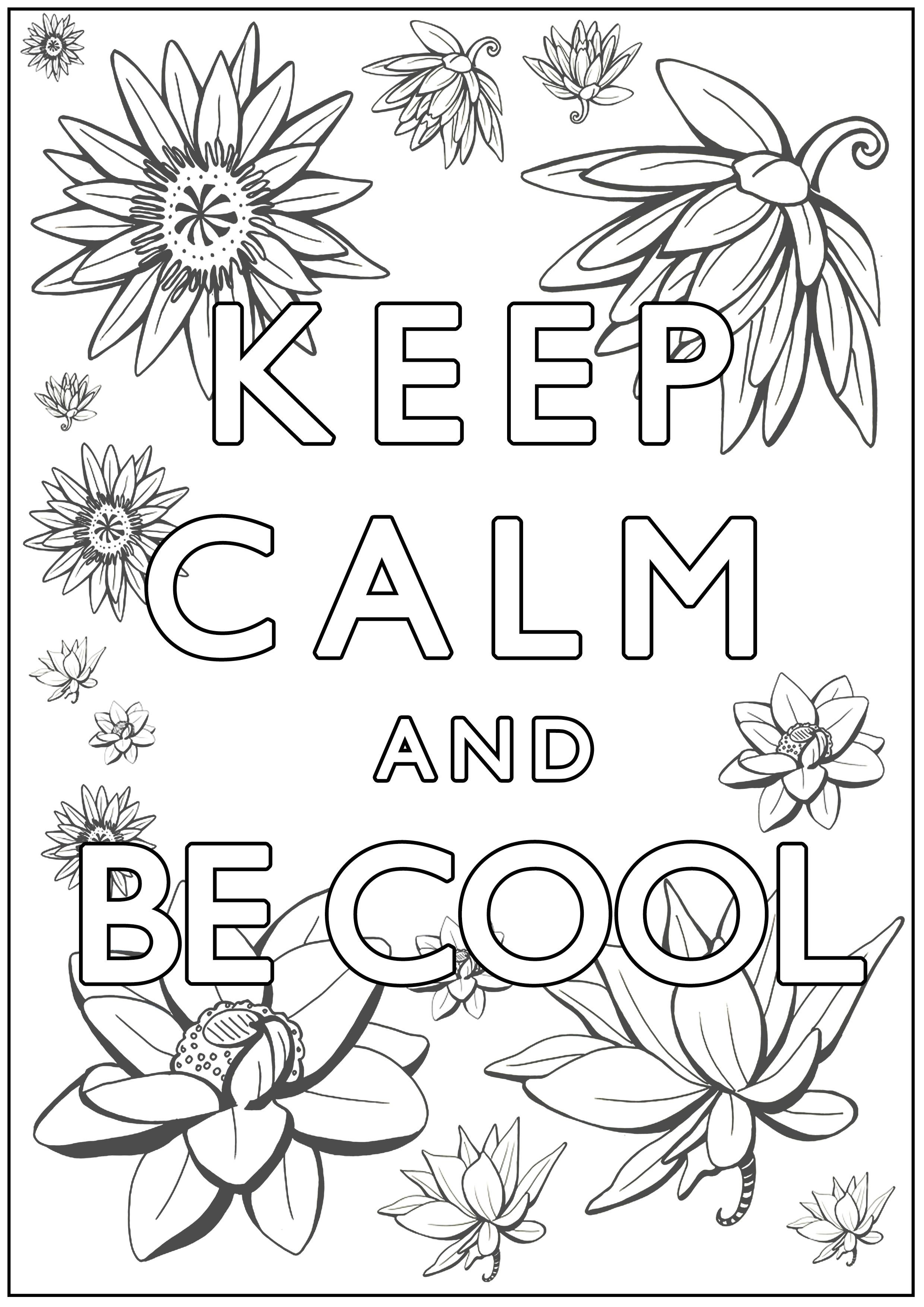Keep Calm And Be Cool Keep Calm And Coloring Pages For Adults