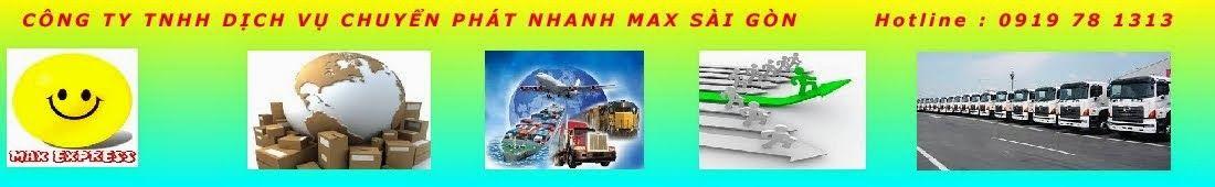 Dịch Vụ Chuyển Phát Nhanh Trong Nước & Quốc Tế | Max Sài Gòn