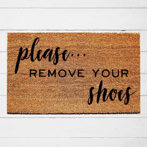 Please Remove Your Shoes Doormat Welcome Doormat Housewarming