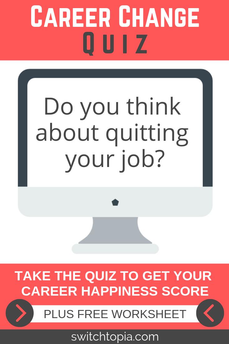Career Change Quiz Plus Free Worksheet Switchtopia Career Change Career Books Career Change Inspiration