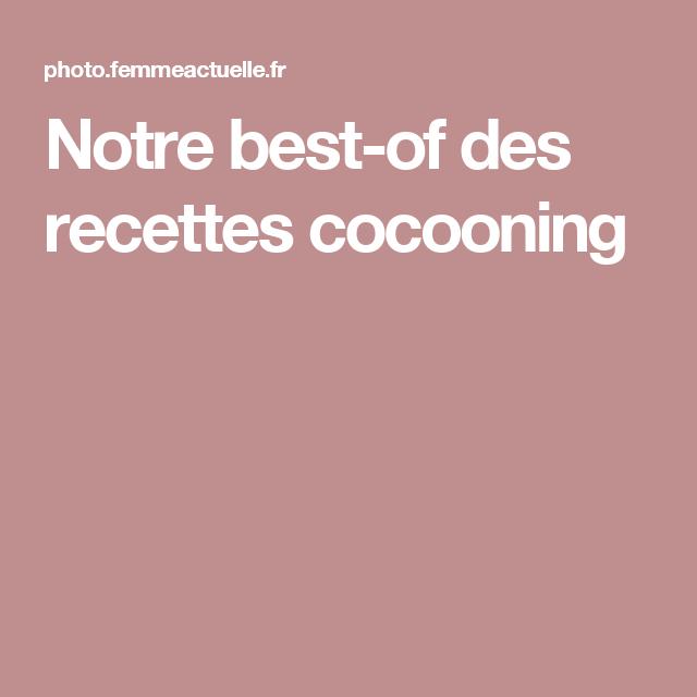 Notre best-of des recettes cocooning