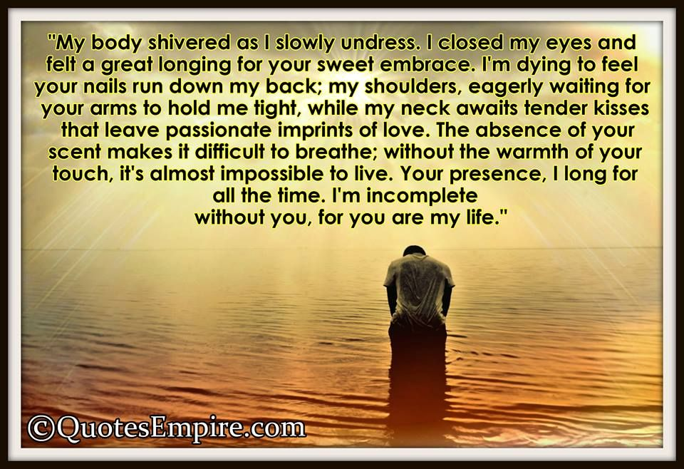 Im Incomplete Without You For You Are My Life Quotes You Are