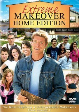 Extreme Makeover Home Edition Is A Good Show And It Amazing That The People Get New They Deserve