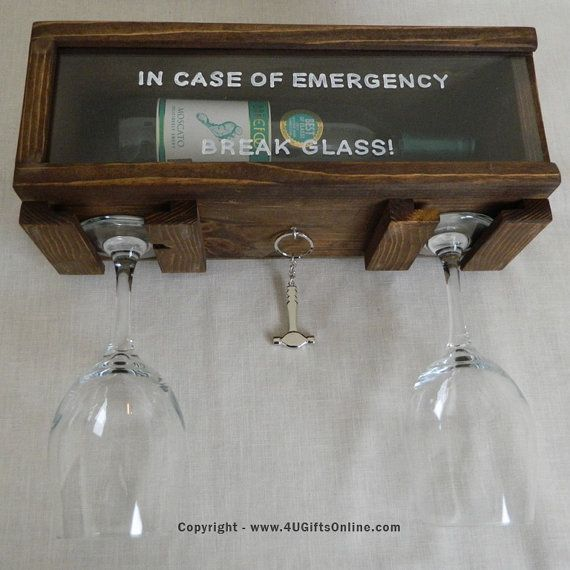 Unique Valentine's Day Gift for your loved one.  Break Glass In Case Of Emergency Novelty Wall Wine or Wiskey Bottle Holder. Hand-made in the USA