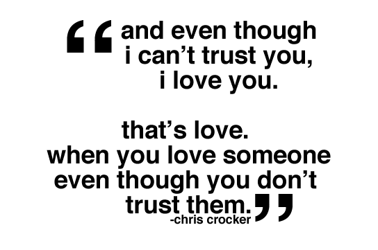 I dont trust you but i love you quotes