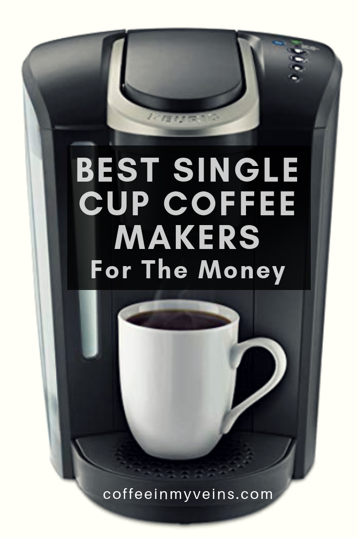 These Are Our Reviews On The Best Single Cup Coffee Makers These