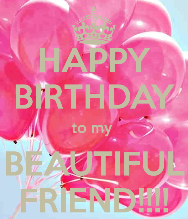 Happy Birthday Beautiful Friend … | Pinteres…