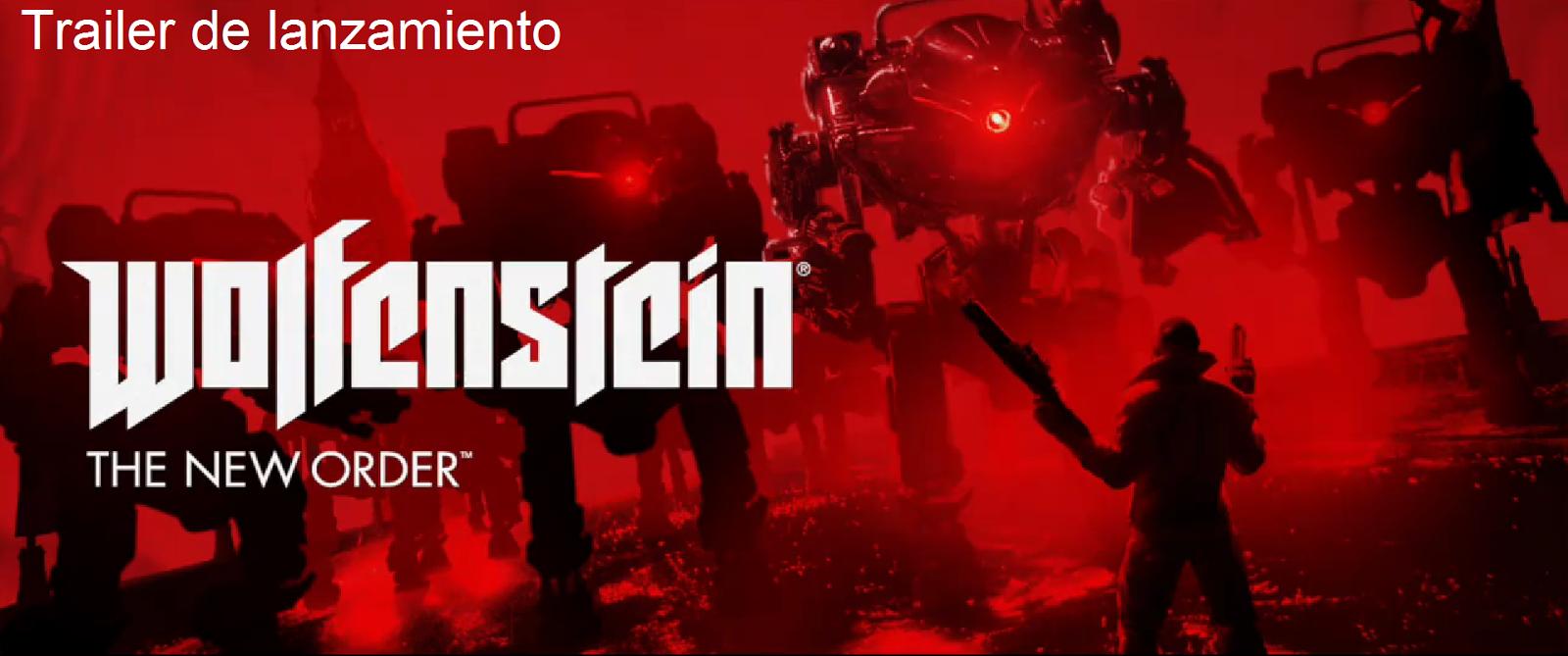 Total Gamer Spain (TGS7): Trailer de lanzamiento Wolfenstein: The New Order