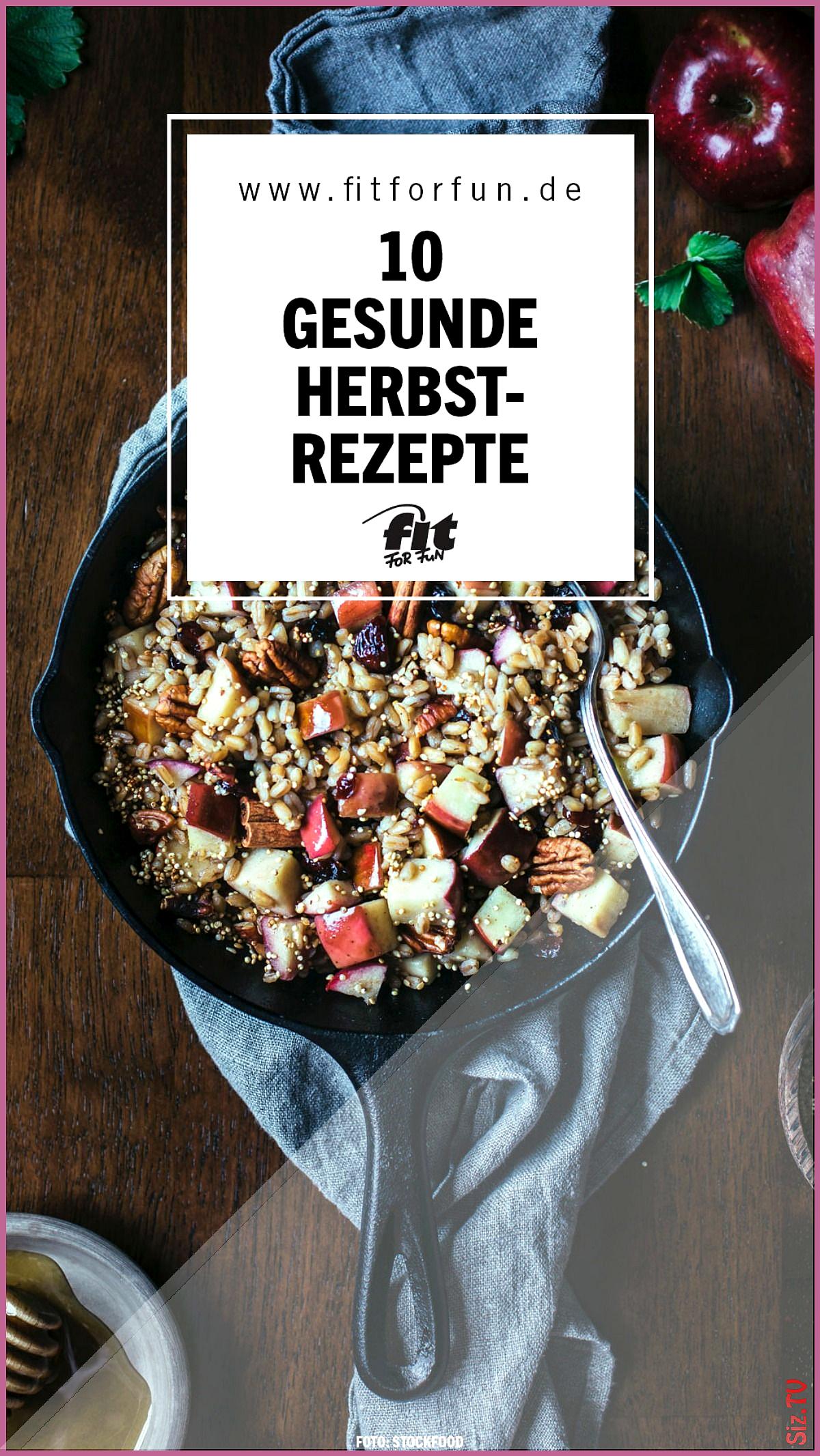 10 gesunde Herbst-Rezepte 10 gesunde Herbst-Rezepte FIT FOR FUN fit for fun Gesunde Herbstrezepte De...