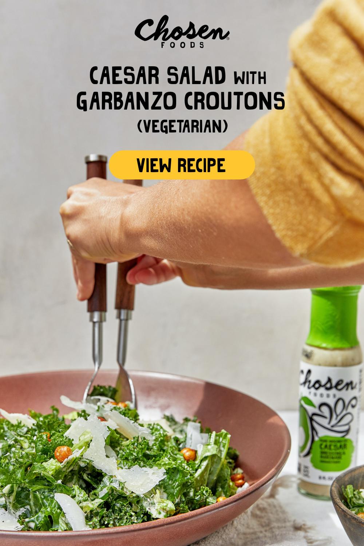 Caesar Salad With Chickpea Croutons Chosen Foods Chosen Foods Food Classic Salad