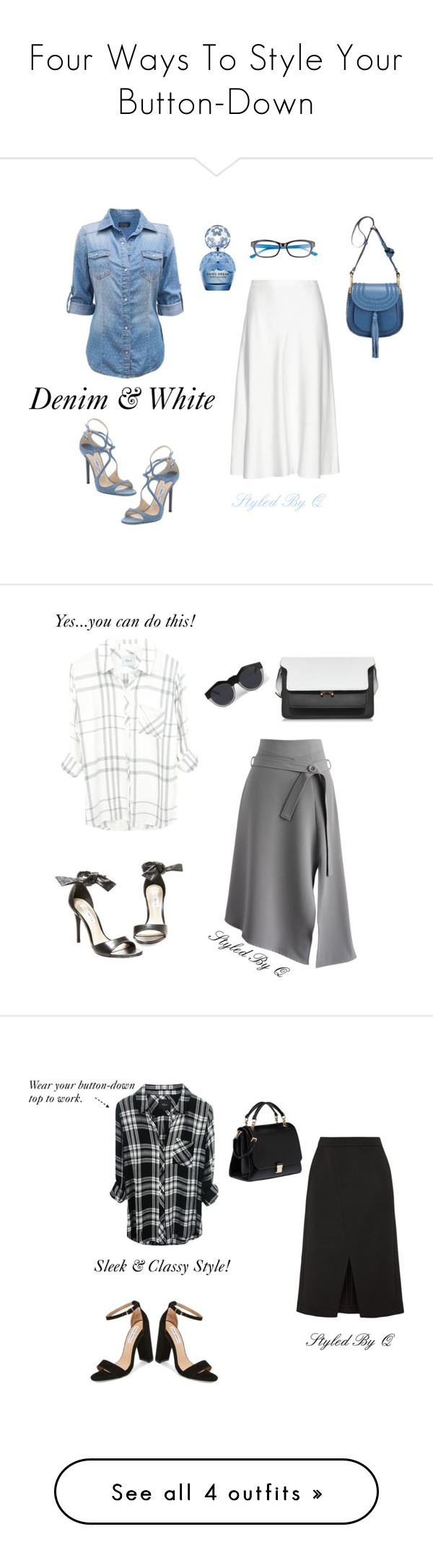 """""""Four Ways To Style Your Button-Down"""" by quintan ❤ liked on Polyvore featuring The Row, Chloé, Marc Jacobs, Jimmy Choo, Lilly Pulitzer, Chicwish, Steve Madden, Marni, Le Specs and Nina Ricci"""