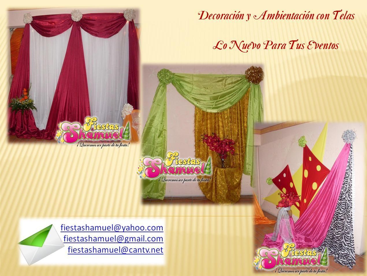 Servicios Decoración y Ambientaciones con Telas fiestashamuel@gmail.com