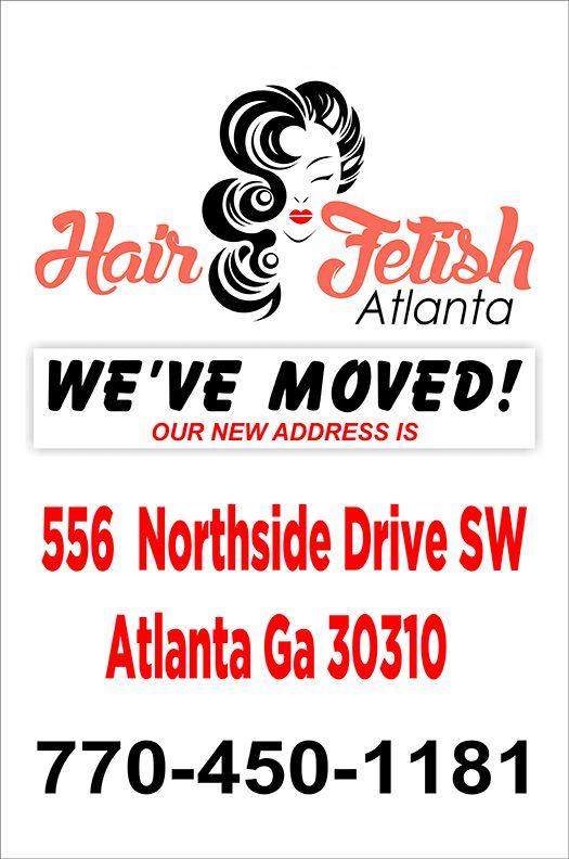 We Moved Hair Fetish Atlanta Custom Printed Vinyl Banners - Vinyl banners atlanta