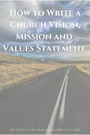 5 Easy Steps To Writing A Church Mission Vision And Values